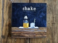 The Mason Shaker Book: Shake A New Perspective On Cocktails