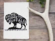 Flour Sack Kitchen Towel - Where The Buffalo Roam