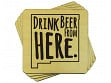 Drink Beer From Here Coaster - New Mexico - Case of 6