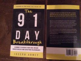 The 91 Day Breakthrough